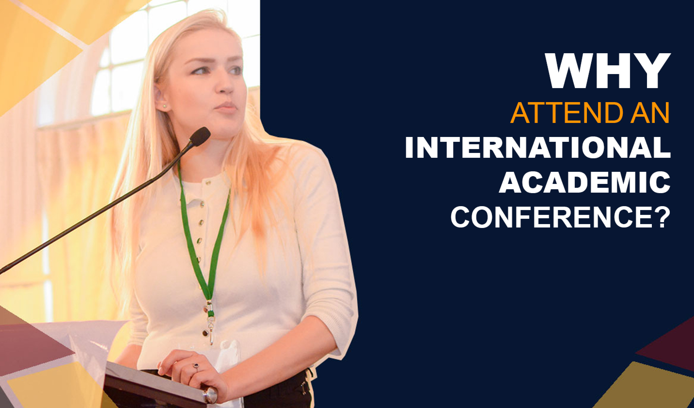 Why attend an international academic conference