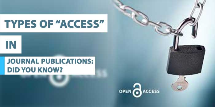 "types of ""access"" in journal publications: did you know?"